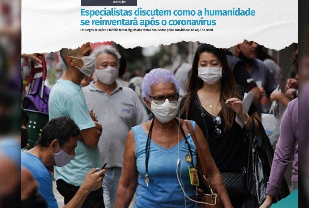 Especialistas discutem como a humanidade se reinventará após o coronavírus
