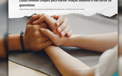 Casais revelam truques para manter relação saudável e não surtar na quarentena