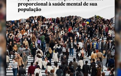 A riqueza de uma nação é diretamente proporcional à saúde mental de sua população